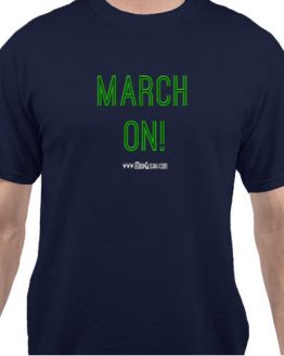 March On, Green Tee, Unisex, ModGlory