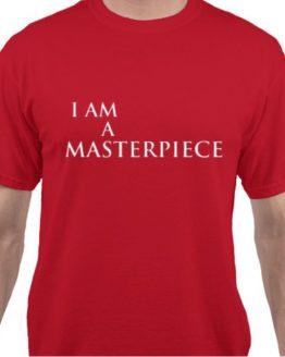 I AM, Masterpiece, Unisex, Tee Shirt